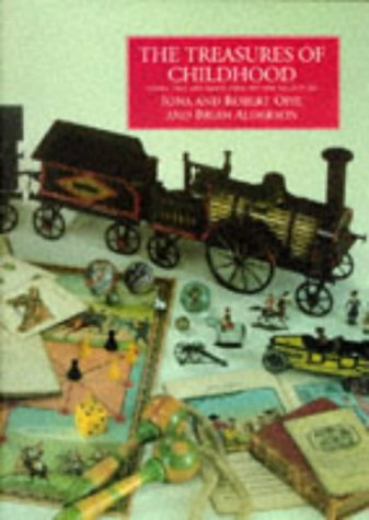 9781857936247: The Treasures of Childhood: Books, Toys, and Games from the Opie Collection