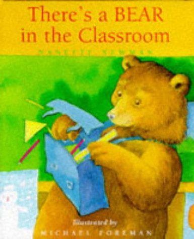 9781857936797: There's a Bear in the Classroom