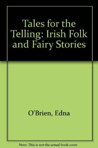 9781857937466: Tales for the Telling: Irish Folk and Fairy Stories