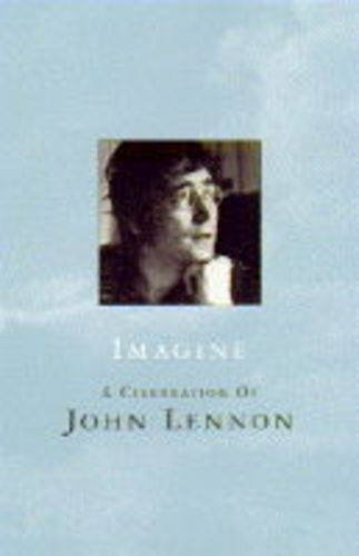 9781857937473: Imagine a Celebration of John Lennon
