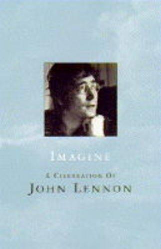 9781857937473: Imagine a Celebration of John Lennon