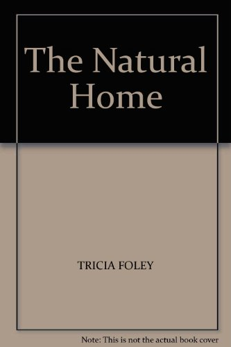 9781857937480: The Natural Home