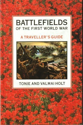 Battlefields of the First World War - A Traveller's Guide