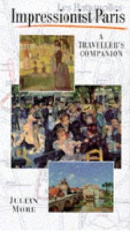 9781857938326: Impressionist Paris: A Traveller's Companion