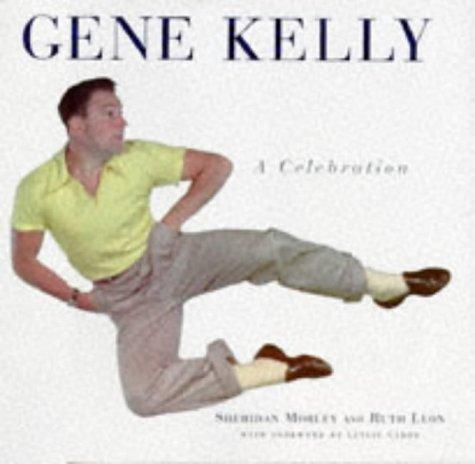 9781857938487: Gene Kelly: A Celebration