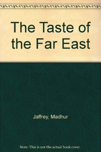 9781857938852: The Taste of the Far East