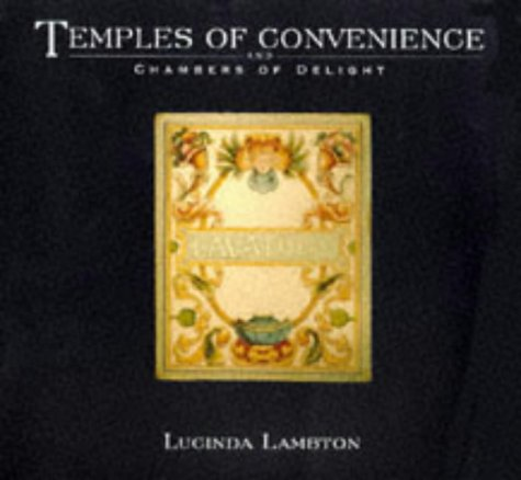 9781857939156: Temples of Convenience and Chambers of Delight