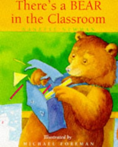 9781857939682: There's a Bear in the Classroom