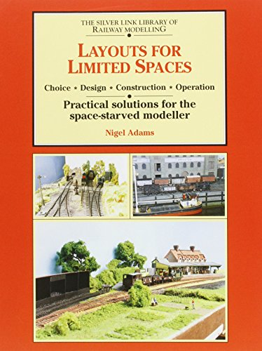 Layouts for Limited Spaces: Choice, Design, Construction, Operation - Practical Solutions for the...