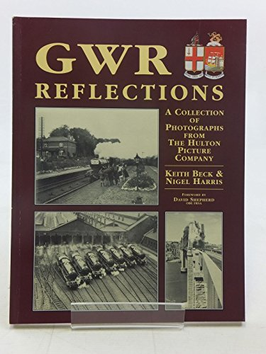 9781857940619: GWR Reflections (Great Western Railway Collection)