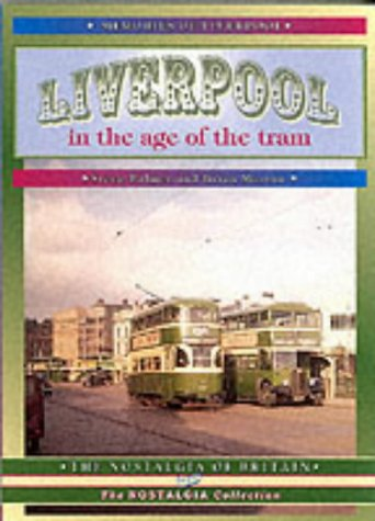 9781857941883: Liverpool in the Age of the Tram