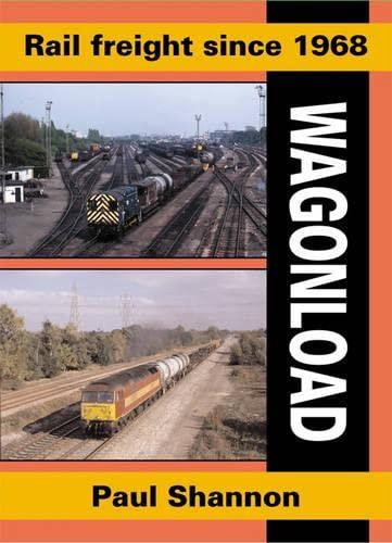 9781857942644: Rail Freight Since 1968: Wagonload (Railway Heritage)