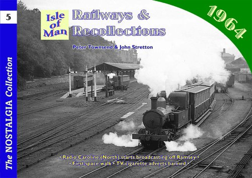 9781857942781: Railways and Recollections: Isle of Man - 1964 No. 5 (Railways & Recollections)