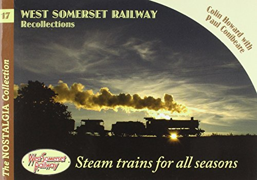 West Somerset Railway Recollections (Railways & Recollections): Colin Howard