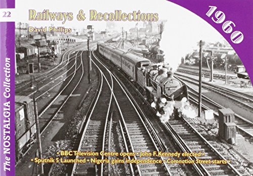 9781857943740: Railways and Recollections: 1960 (Railways & Recollections)