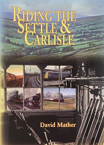 9781857943849: Riding the Settle & Carlisle and the Long Drag (Railway Heritage)
