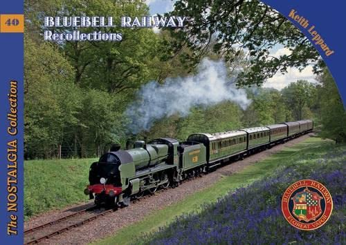 Bluebell Railway Recollections (Railways & Recollections): Rider, David