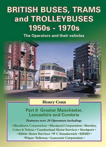 British Buses, Trams and Trolleybuses 1950s-1970s: Greater: Conn, Henry
