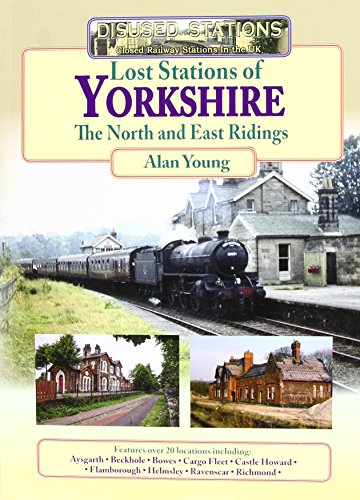 9781857944532: Lost Stations of Yorkshire
