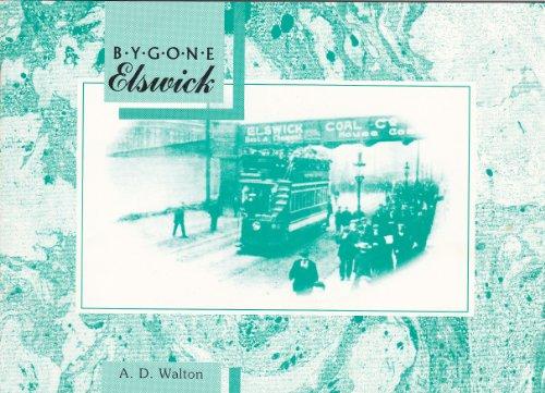 9781857950106: Bygone Elswick