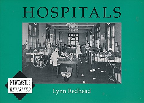Hospitals: Newcastle Revisited