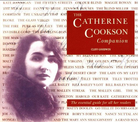 The Catherine Cookson Companion: Cliff Goodwin,Kemi