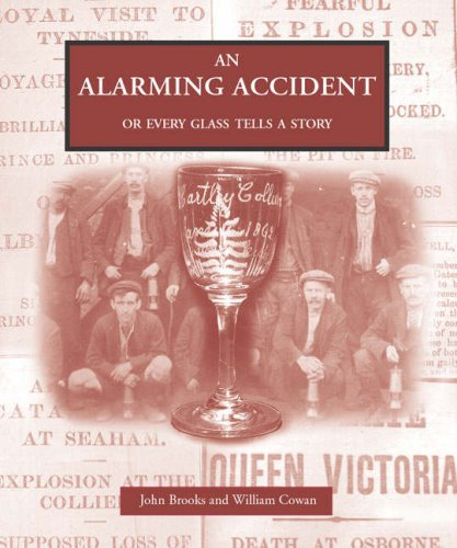 An Alarming Accident or Every Glass Tells: John Brooks and