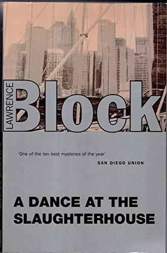 9781857970654: A Dance at the Slaughterhouse (Matt Scudder Mystery)
