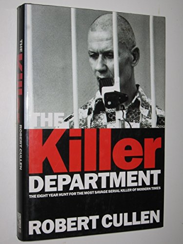 9781857970708: The Killer Department: Detective Viktor Burakov's eight-year Hunt for the Most Savage Serial Killer in Russian History