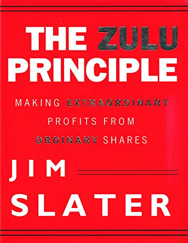 9781857970951: The Zulu Principle: Making Extraordinary Profits from Ordinary Shares