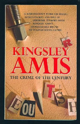Crime of the Century: Amis, Kingsley
