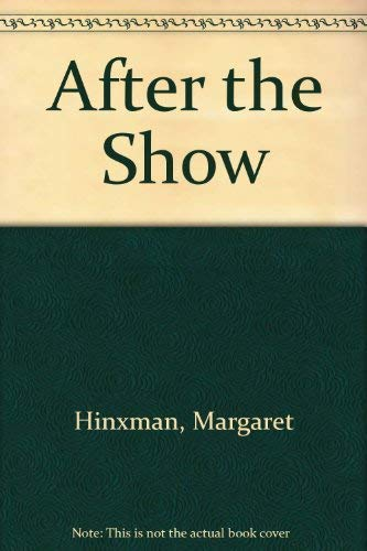 9781857971729: After the Show