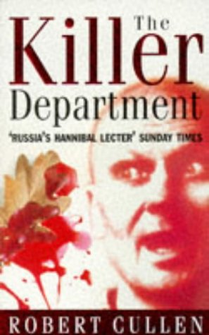 9781857972108: The Killer Department: Viktor Burakov's eight-Year Hunt for the Most Savage Serial Killer in Russian History