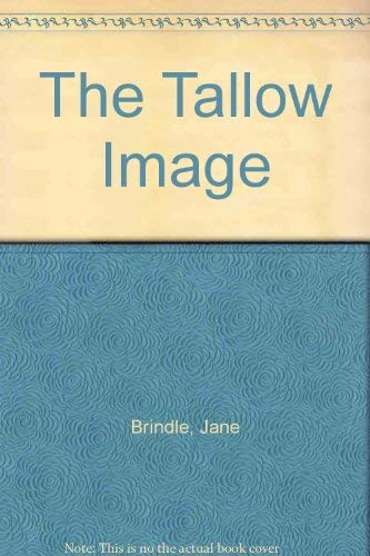 9781857972450: The Tallow Image