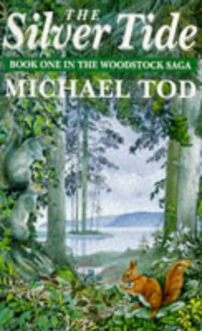 The Silver Tide: Book One in the Woodstock Saga: Tod, Michael