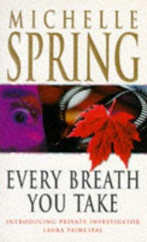 9781857973563: Every Breath You Take (Laura Principal novels)