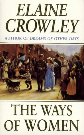 The Ways of Women (1857974387) by Elaine Crowley