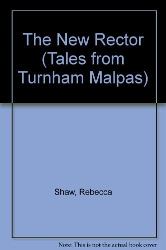 9781857975550: The New Rector (Tales from Turnham Malpas)