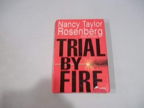 Trial By Fire (1857976193) by Nancy Taylor Rosenberg