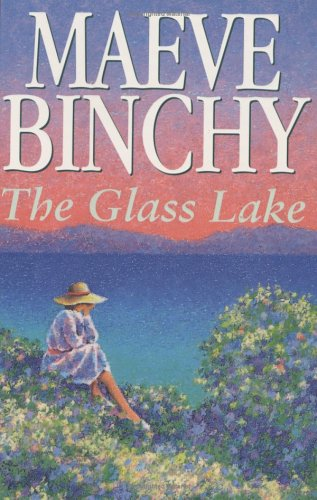 The Glass Lake - Signed Copy: BINCHY, Maeve