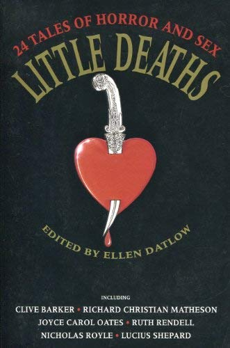9781857980158: Little Deaths, 24 Tales of Horror and Sex
