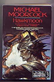 9781857980288: Hawkmoon (Tale of the Eternal Champion)