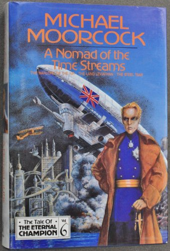 9781857980332: A Nomad of the Time Streams (Tale of the Eternal Champion)