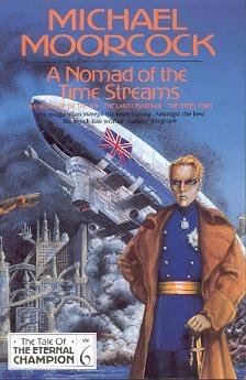 9781857980349: A Nomad Of The Time Streams