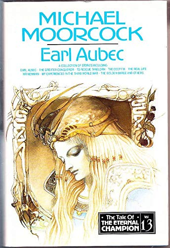9781857980479: Earl Aubec and Other Stories (Tale of the Eternal Champion)