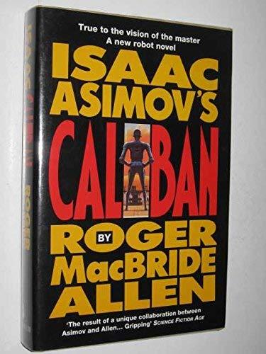 9781857981353: Isaac Asimov's Caliban