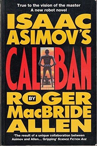 "9781857981360: Isaac Asimov's ""Caliban"""