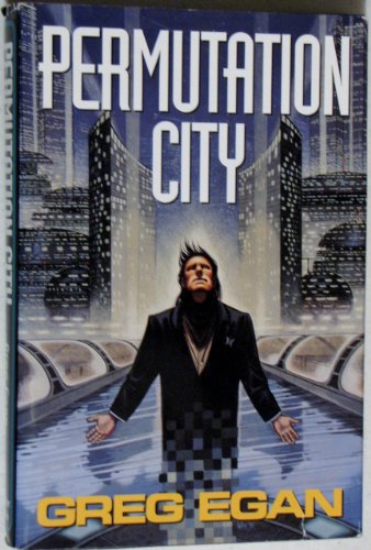 Permutation City: Egan, Greg