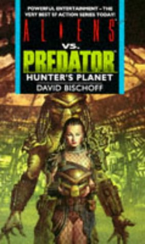9781857982282: Aliens Vs Predator: Hunters Planet