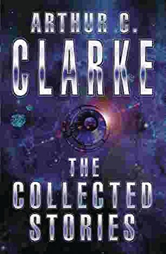 9781857983234: The Collected Stories Of Arthur C. Clarke (GollanczF.)
